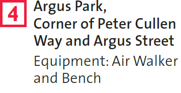 4 – Argus Park, Corner of Peter Cullen Way and Argus Street