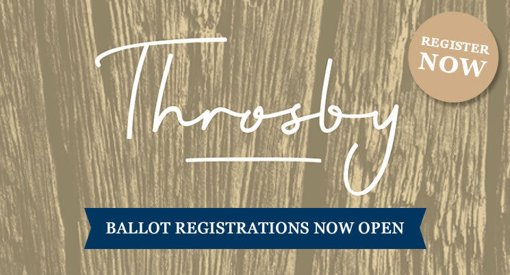Throsby Ballot Registrations Now Open