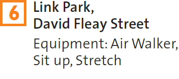 6 – Link Park, David Fleay Street