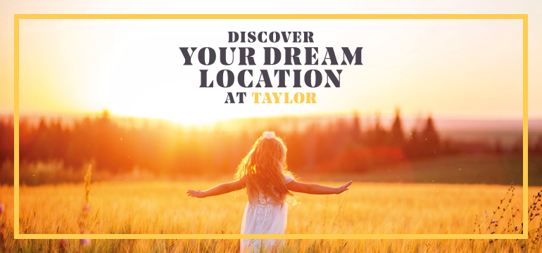 Discover your dream location