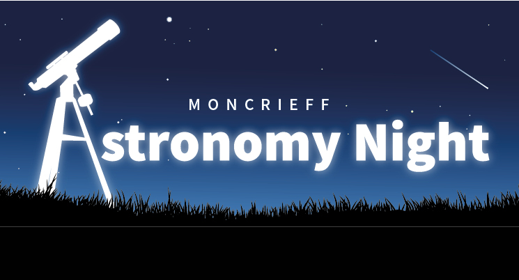 Moncrieff Astronomy Night