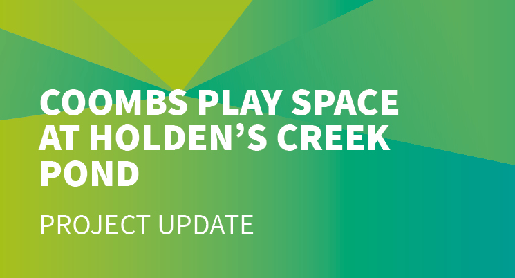 Coombs Play Space at Holden's Creek Pond - Final design specification