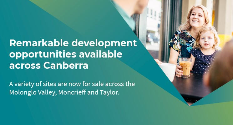 Remarkable development opportunities available across Canberra