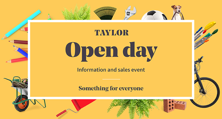 You're invited to the Taylor Open Day!